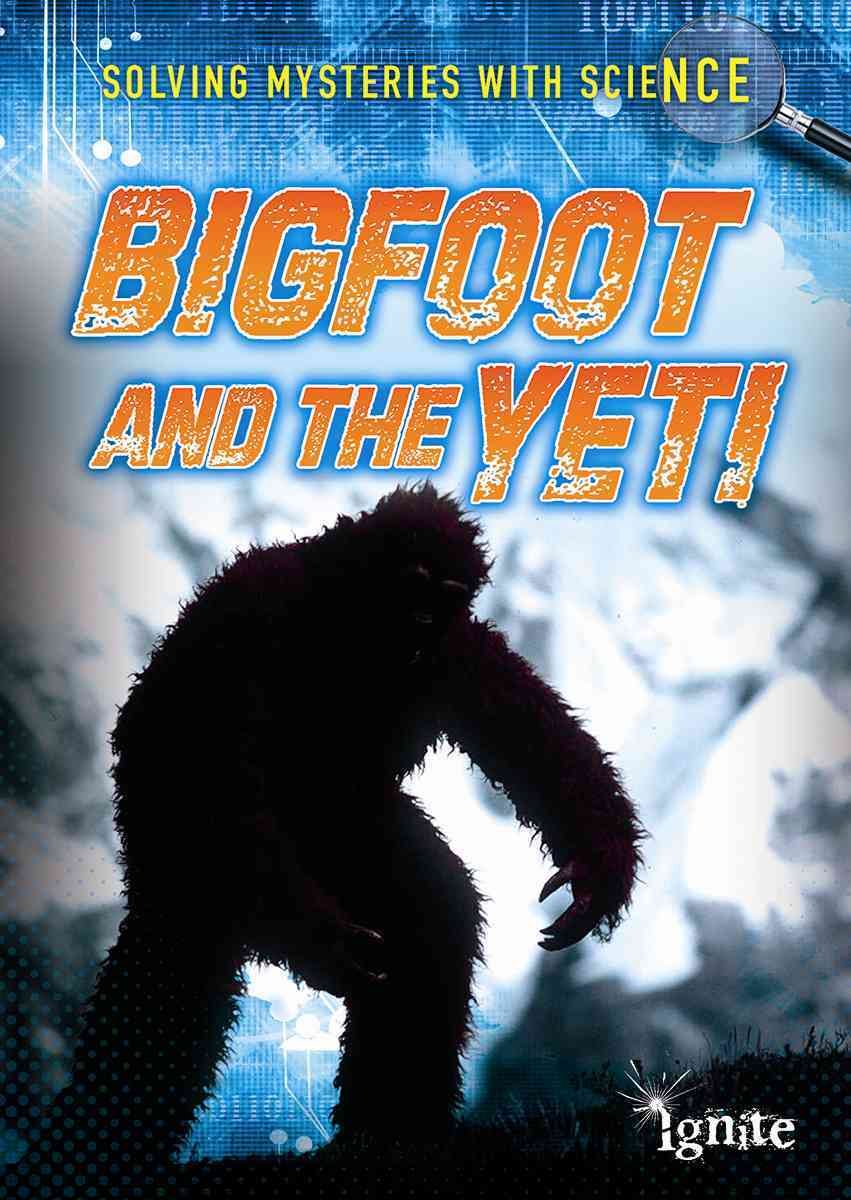 Bigfoot and the Yeti By Colson, Mary