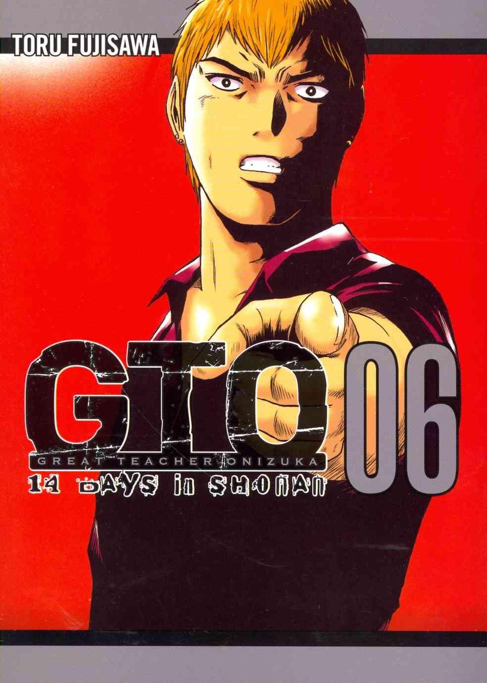 GTO: 14 Days in Shonan 6 By Fujisawa, Tohru
